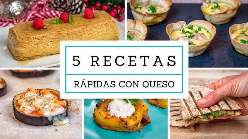 ideas de 5 recetas rapidas con queso faciles