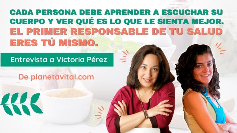 entrevista victoria perez planeta vital naturopatia y nutricion